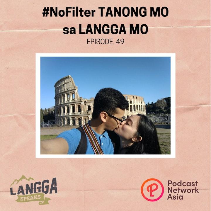 LSP 49: #NoFilter Tanong Mo sa Langga Mo