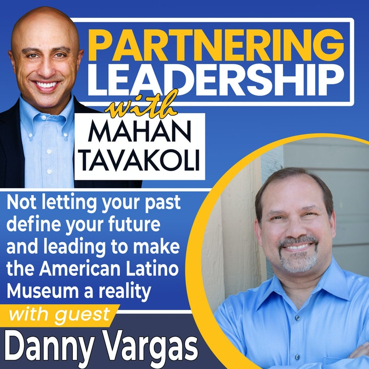 Not letting your past define your future and leading to make the American Latino Museum a reality with Danny Vargas   Greater Washington DC DMV Changemaker