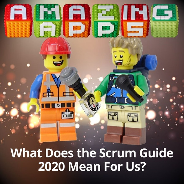 What Does the Scrum Guide 2020 Mean For Us?