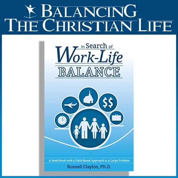 Balancing your Life, an Interview with Dr. Russell Clayton Image