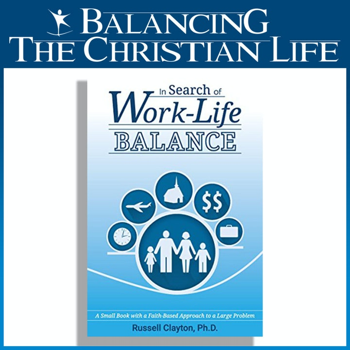 Balancing your Life, an Interview with Dr. Russell Clayton