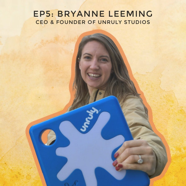 Building The First Electronic Playground with Bryanne Leeming, CEO and Founder of Unruly Studios Image
