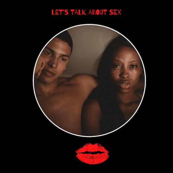 Episode 4-Let's Talk About Sex