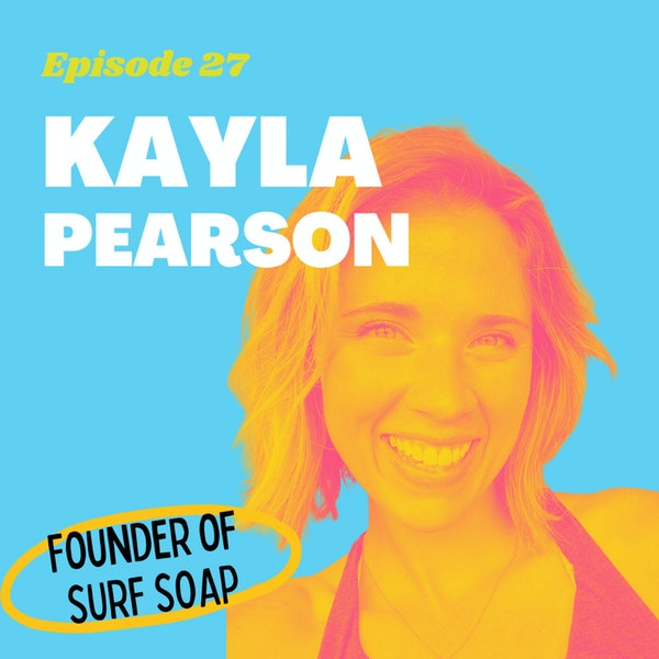 Creating an Ocean-Safe Shampoo Bar with Kayla Pearson, Founder of Surf Soap Image