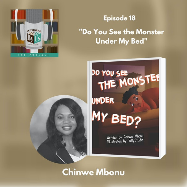 Do You See the Monster Under My Bed? - Chinwe Mbonu Image