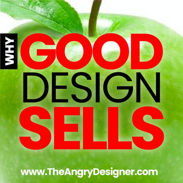Why Good Design Sells - The Power of Persuasion