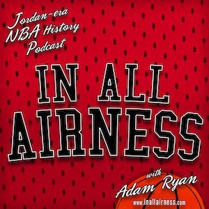In all Airness - Michael Jordan-era NBA history