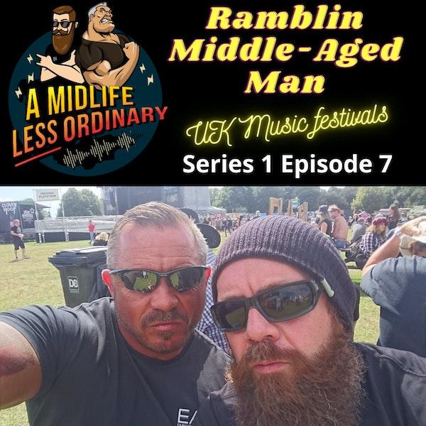 UK Music Festivals - Ramblin Middle Aged Man