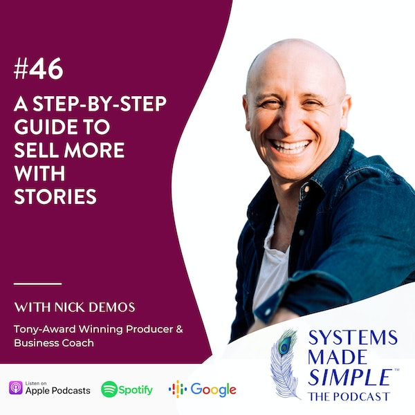 A Step-by-Step Guide to Sell More with Stories with Nick Demos Image