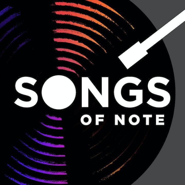 Songs Of Note