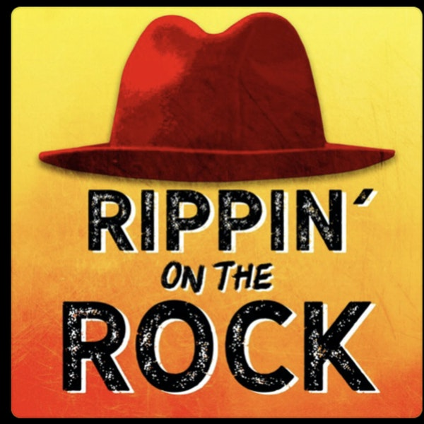 Introducing Rippin' on the Rock: A Rock N Lol Podcast