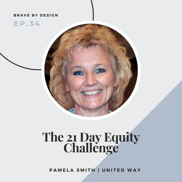 The 21 Day Equity Challenge with Pamela Smith of the United Way Image