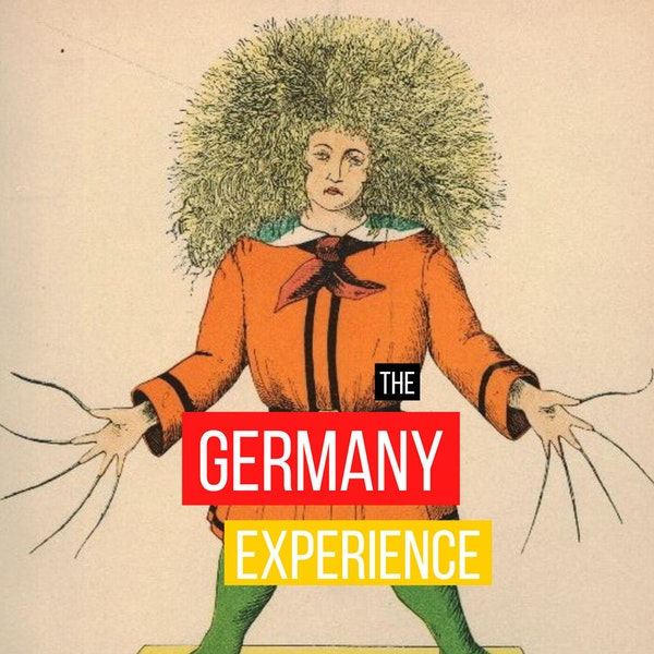 German culture: Der Struwwelpeter and other horrifying children's stories (Nina from Germany)