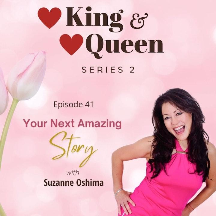 Your Next Amazing ❤️ Story | Suzanne Oshima