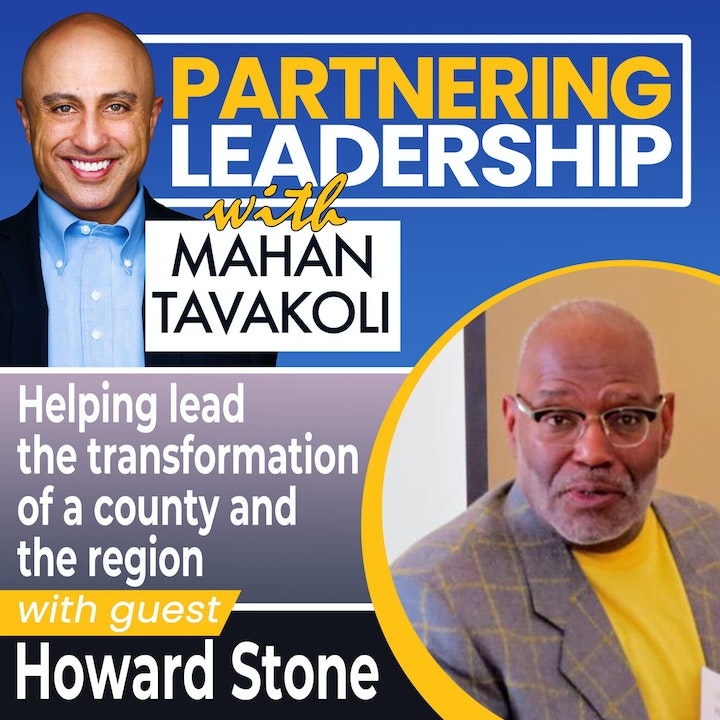 Helping lead the transformation of a county and the region with Howard Stone | Greater Washington DC DMV Changemaker