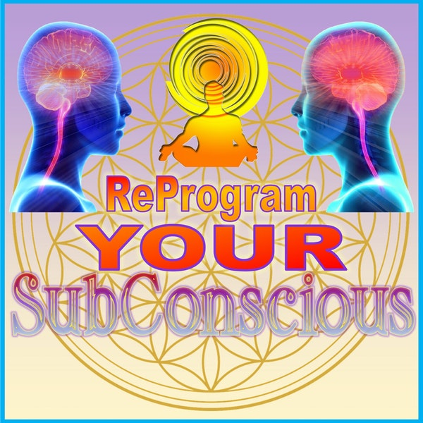 Reprogram YOUR Subconscious Image
