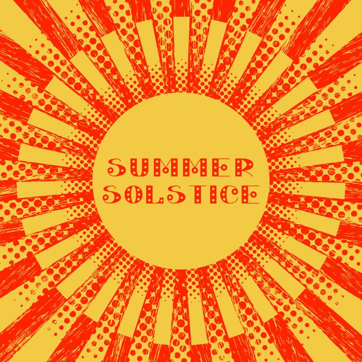 013 - HAPPY SUMMER SOLSTICE!