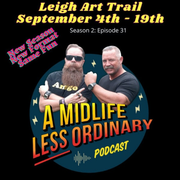 Season 3: Episode 31 A Midlife Less Ordinary
