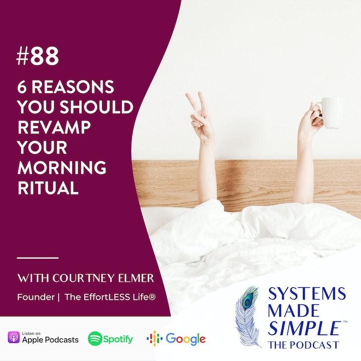 6 Reasons You Should Revamp Your Morning Ritual