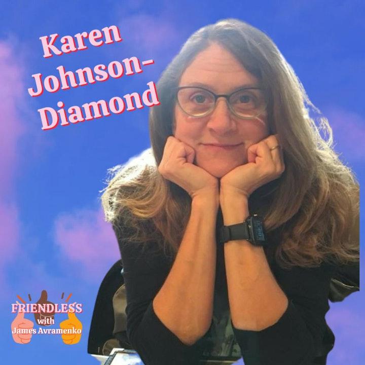 Karen Johnson-Diamond!