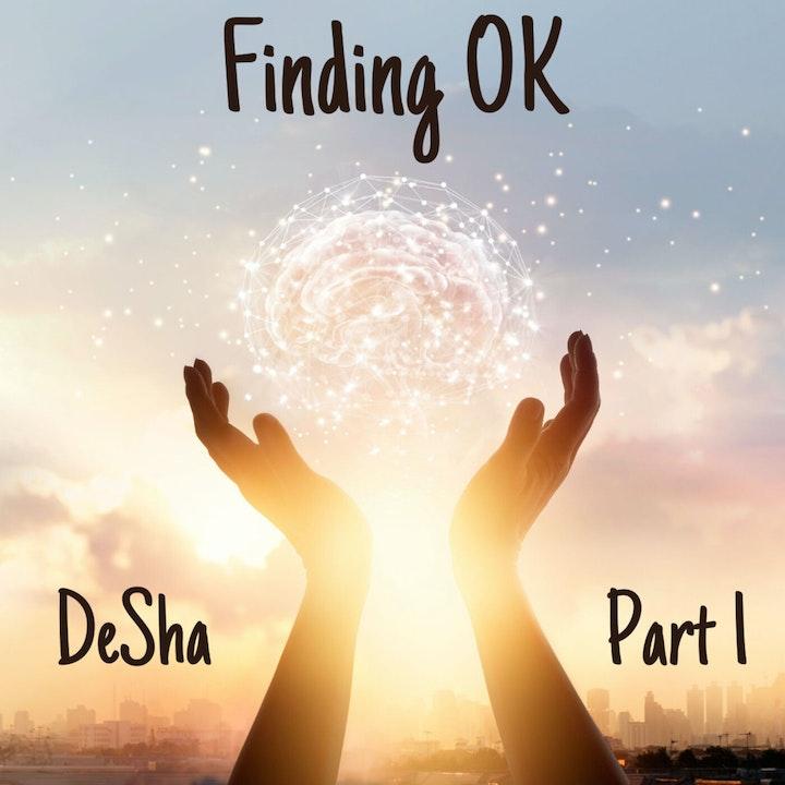 DeSha - Part 1