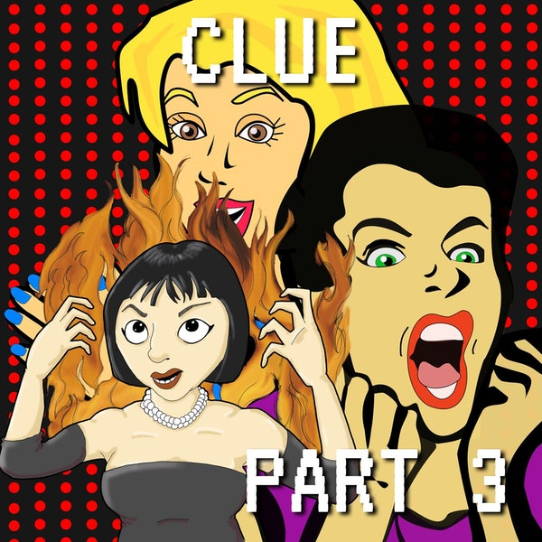 Clue Part 3: Four Endings And a Fun-For-All Image