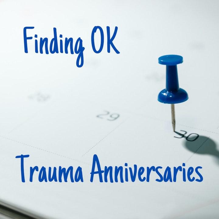 Trauma Anniversaries
