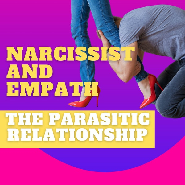 the parasitic relationship between a narcissist and an empath Image