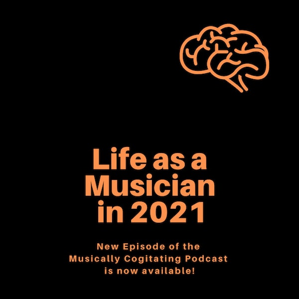 Life as a Musician in 2021