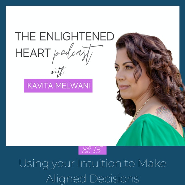 Using Your Intuition to Make Aligned Decisions