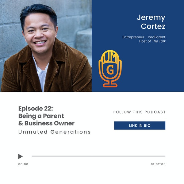 Jeremy Cortez - Being a Parent & Business Owner Image