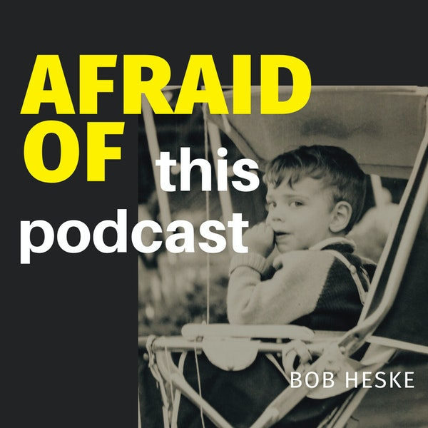 Afraid of This Podcast Image