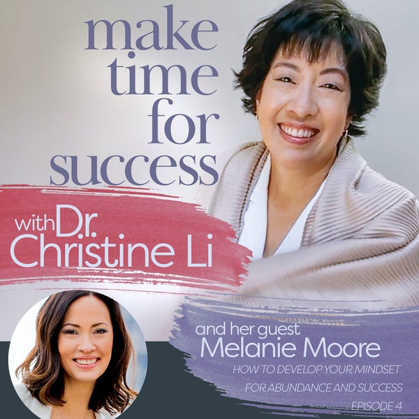 How to Develop Your Mindset for Abundance and Success with Melanie Moore Image