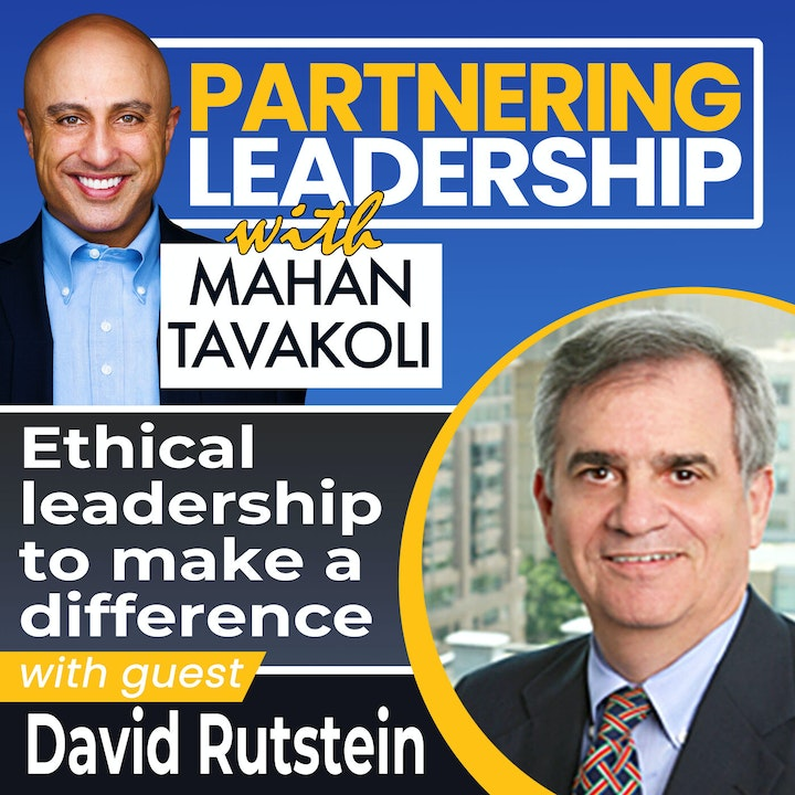 Ethical leadership to make a difference with David Rutstein   Greater Washington DC DMV Changemaker