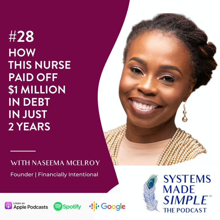 How This Nurse Paid off $1M in Debt in Just 2 Years with Naseema McElroy