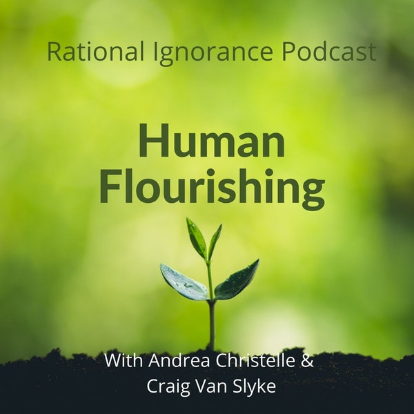 Human Flourishing - Living the Excellent Life