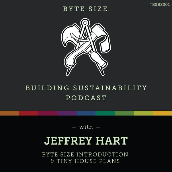 Byte Size Introduction & Tiny House Plans - Jeffrey Hart - BSBS001 Image