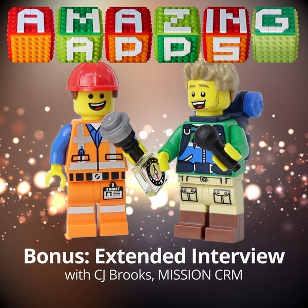 Bonus: Extended Interview with CJ Brooks, MISSION CRM