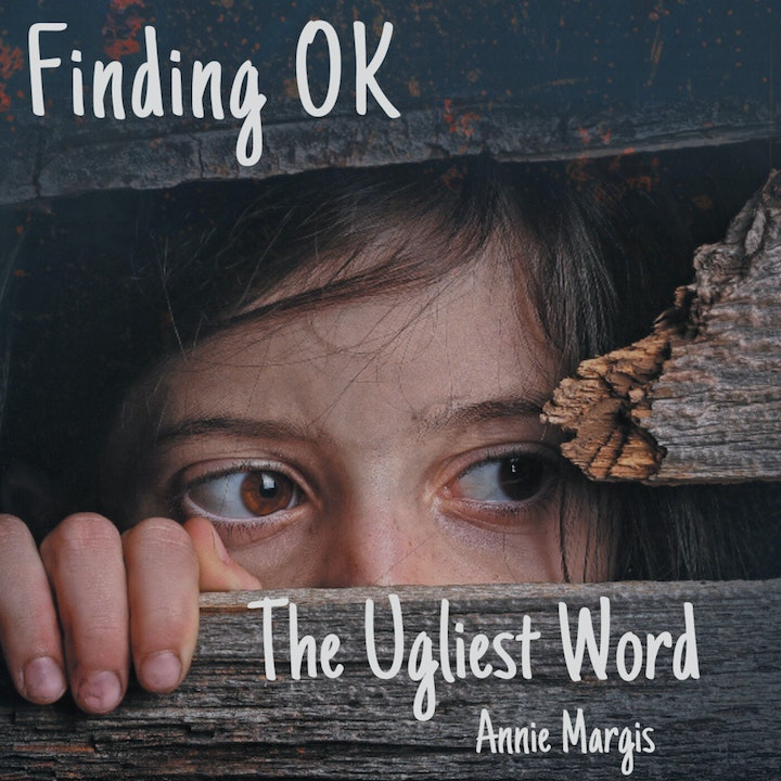 The Ugliest Word with Annie Margis