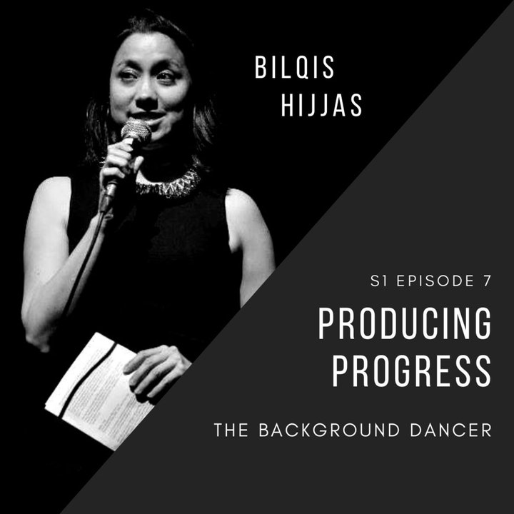 Producing Progress | Bilqis Hijjas