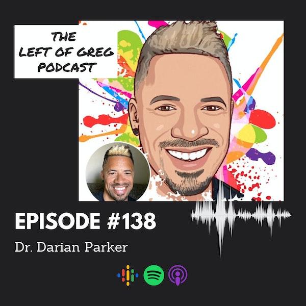 #138: Dr. Darian Parker Image