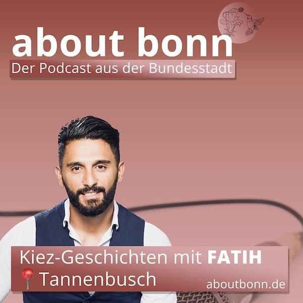 Kiez-Geschichten | Bonn-Tannenbusch (mit Fatih Gül) Image