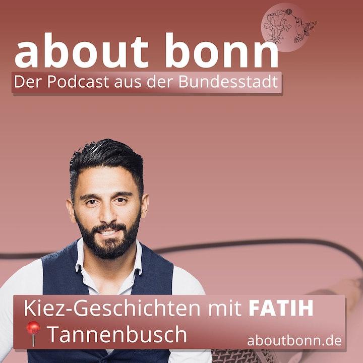 Episode image for Kiez-Geschichten | Bonn-Tannenbusch (mit Fatih Gül)