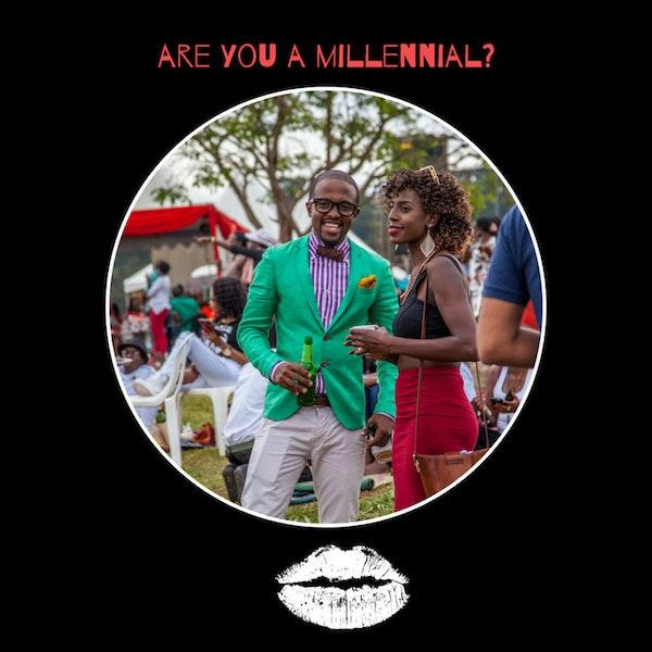 Episode 1- Are You A Millennial?