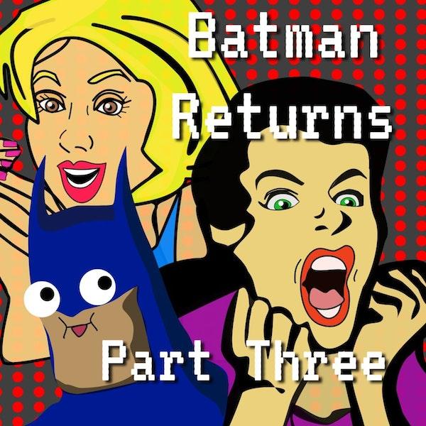 Tim Burton's Batman Returns Episode 2 Part 3 Image