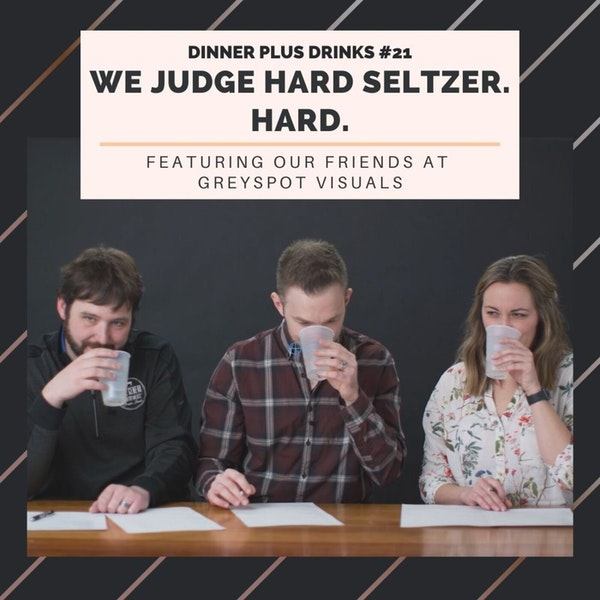 We Judge Hard Seltzer. Hard. feat our friends at Greyspot Visuals Image