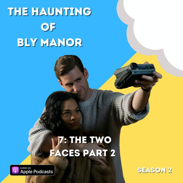 The Haunting of Bly Manor 7: The Two Faces Part 2 Image