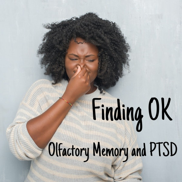 Olfactory Memory and PTSD Image