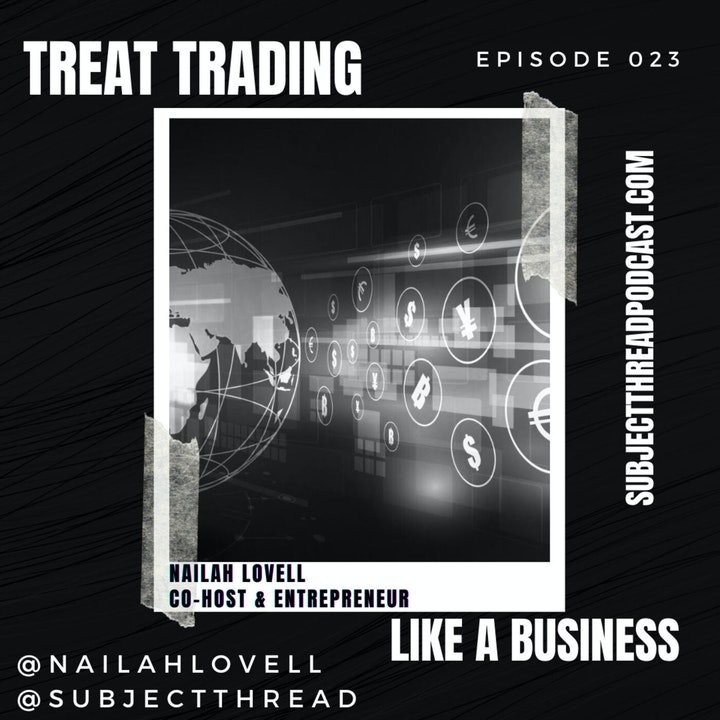 Treat Day Trading Like A Business Ep 023