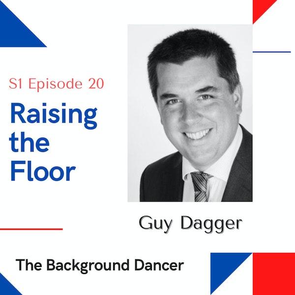 Raising the Floor | Guy Dagger Image